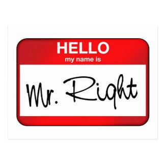 Hola mi nombre es Sr. la Right Postales