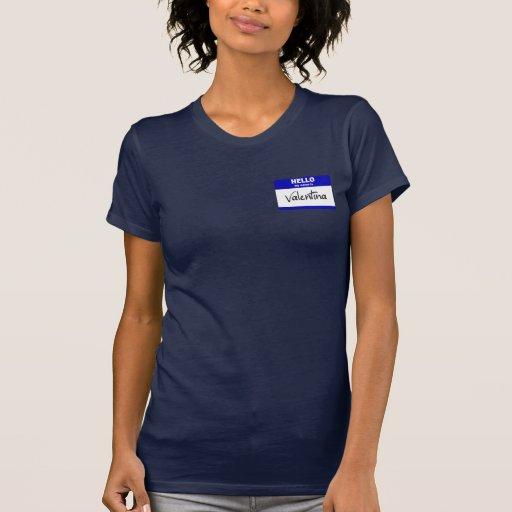 Hola mi nombre es Valentina (azul) Camisetas