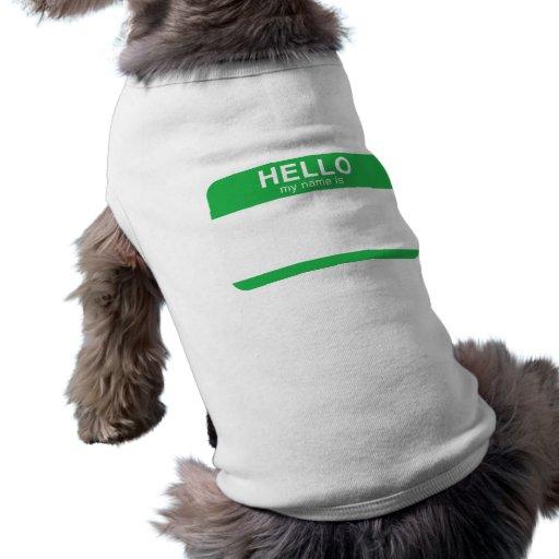 Hola mi nombre es - verde camisetas de perro