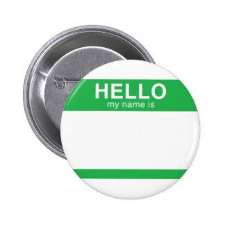 Hola mi nombre es - verde pin