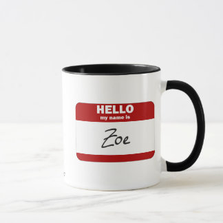 Hola mi nombre es Zoe (rojo) Taza