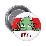 """""""Hola."""" Monstruo - botón Pin"""