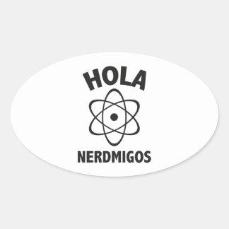 Hola Nerdmigos Oval Sticker