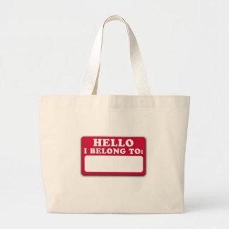 Hola, pertenezco a… bolsa tela grande
