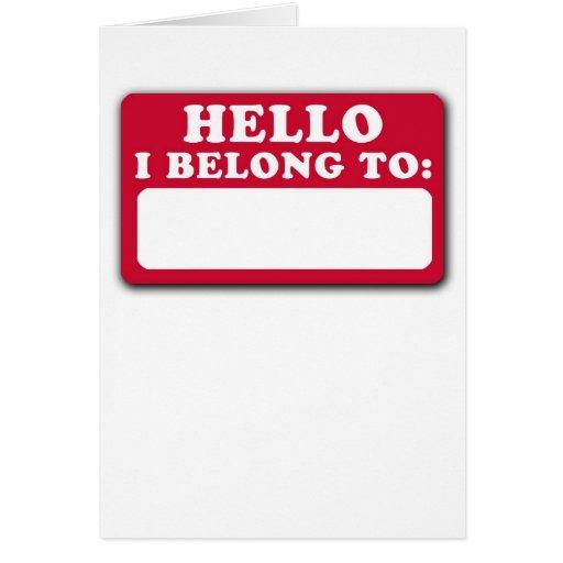 Hola, pertenezco a… tarjeta de felicitación