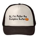 Hola Peter el comedor de la calabaza Gorro