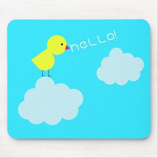 ¡Hola polluelo! Mousepad