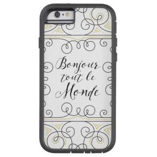 Hola revendedor alegre Le Monde de Bonjour del Funda Tough Xtreme iPhone 6