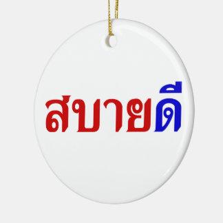 Hola ♦ Sabai Dee de Isaan en ♦ tailandés del Adorno Navideño Redondo De Cerámica