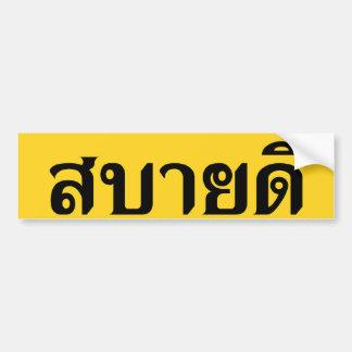 Hola ♦ Sabai Dee de Isaan en ♦ tailandés del Etiqueta De Parachoque