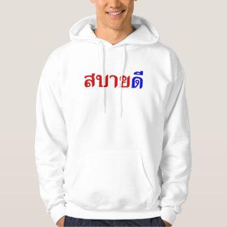 Hola ♦ Sabai Dee de Isaan en ♦ tailandés del Sudaderas
