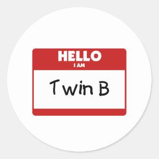Hola soy B gemelo Pegatina Redonda