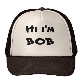 Hola soy gorra del camionero de Bob