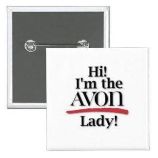 """¡""""Hola! ¡Soy la señora de AVON! """"Botón Pin Cuadrada 5 Cm"""