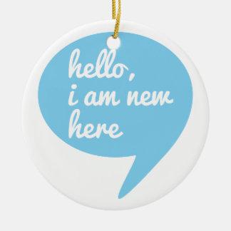 hola, soy nuevo aquí, burbuja azul del discurso adorno redondo de cerámica