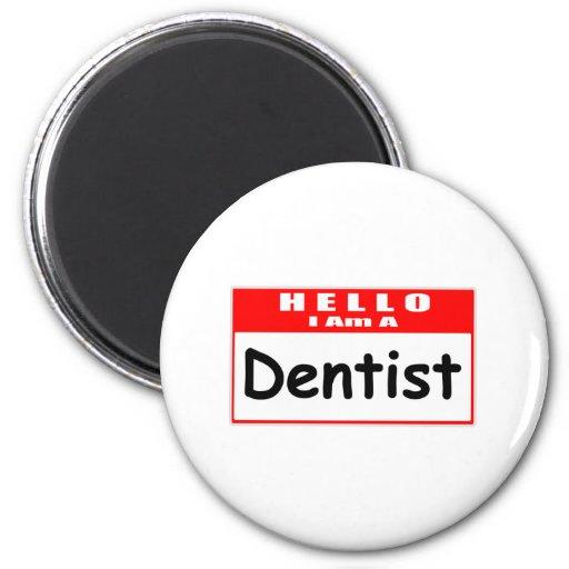 Hola, soy un Nametag del dentista… Imán Redondo 5 Cm
