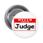 Hola, soy un Nametag del juez… Pins