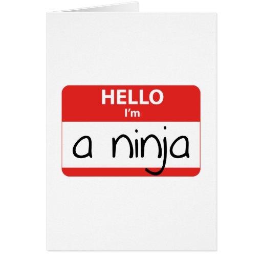 Hola soy un Ninja Tarjeta De Felicitación