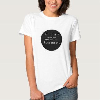 Hola, soy una camisa del pesimista