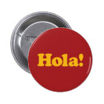 Hola! Spain Pinback Button