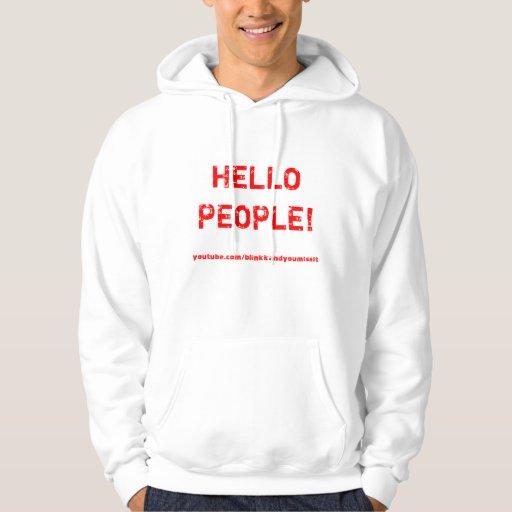 Hola sudadera con capucha de la gente