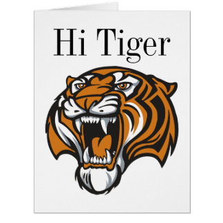 Hola tarjeta de felicitación GRANDE del tigre -