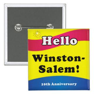 Hola Winston Salem Pin Cuadrado