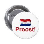 ¡Holandés Proost! Pin