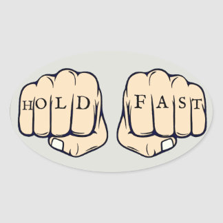 Hold Fast Oval Sticker