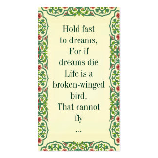 Hold fast  to dreams, For if  dreams die Life is a Double-Sided Standard Business Cards (Pack Of 100)
