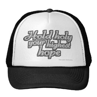 Hold Holy Your Highest Hope (Nietzsche) Trucker Hat