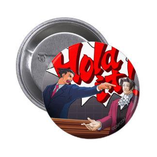 Hold It! Phoenix Wright & Miles Edgeworth Pinback Button