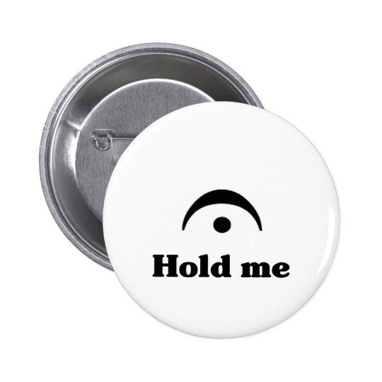 Hold Me: I'm a Fermata Button