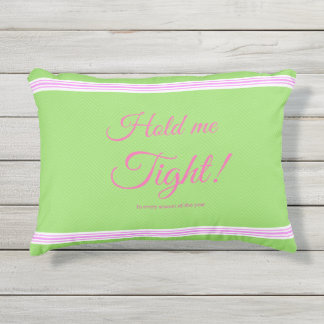 Hold me tight! outdoor pillow