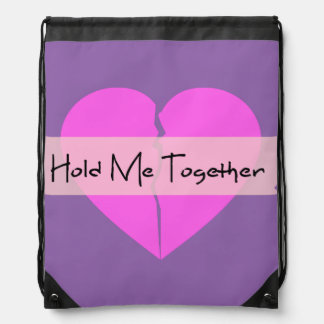 Hold Me Together Drawstring Bag