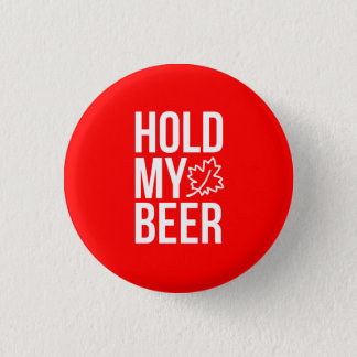 Hold my Beer Clown Canada Maple Leaf Trudeau Red Pinback Button