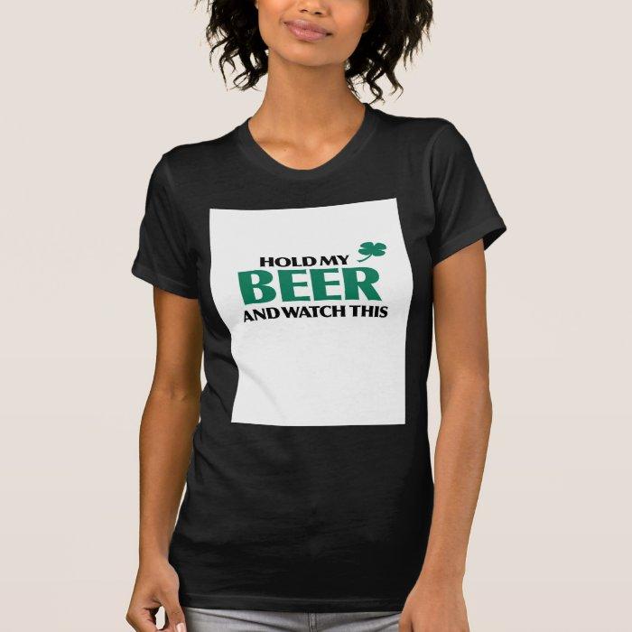 Hold My Beer (Irish 3.0) T-Shirt