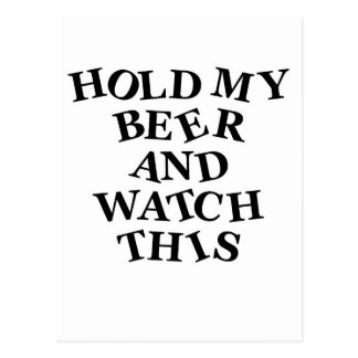 Hold My Beer Postcard