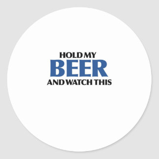Hold My Beer (The Blue Bomber) Classic Round Sticker