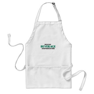Hold My Beverage (Green Remix) Adult Apron