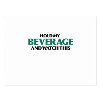 Hold My Beverage (Green Remix) Postcard
