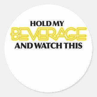 Hold My Beverage (Neon Nasty) Classic Round Sticker