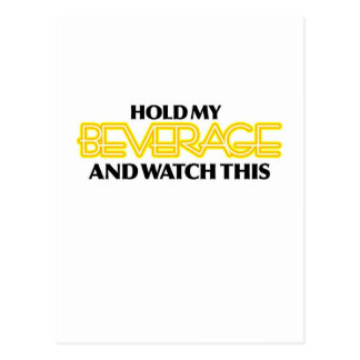 Hold My Beverage (Neon Nasty) Postcard