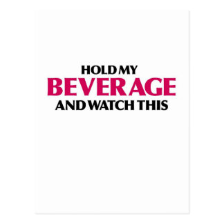 Hold My Beverage (Red Light Special) Postcard