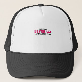 Hold My Beverage (Red Light Special) Trucker Hat