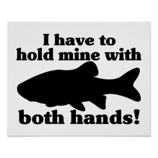 Hold My Fish With Both Hands Poster