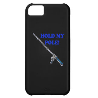 Hold My Pole Case For iPhone 5C
