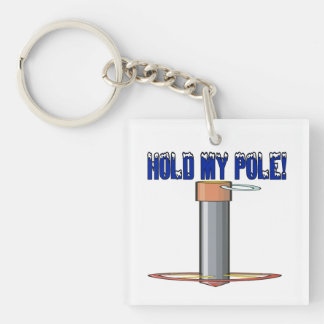 Hold My Pole Keychain