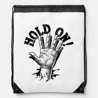 Hold On! Hand Drawstring Bag