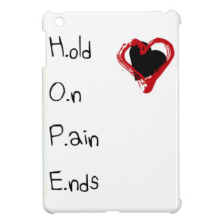 Hold On Pain Ends iPad Mini Covers